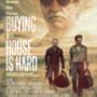 Az ingatlanvásárlás nehézségéire szólít fel a Hell or High Water című film